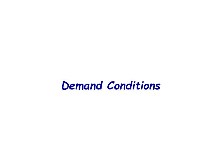 Demand Conditions
