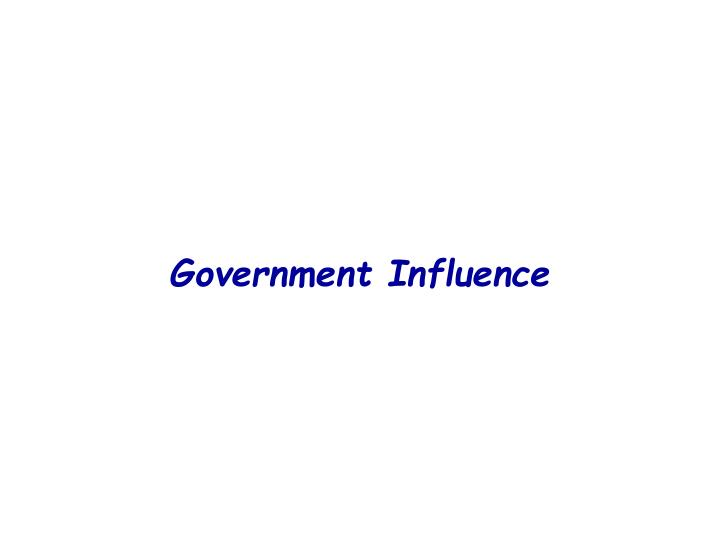Government Influence