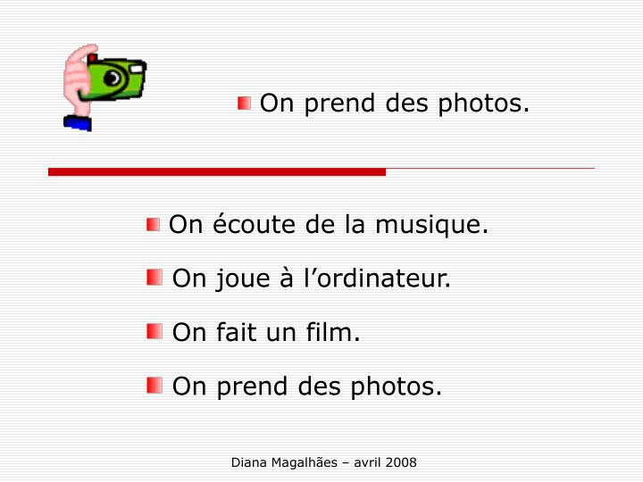 On prend des photos.