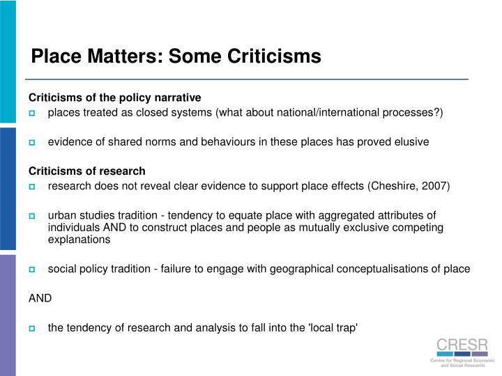 Place Matters: Some Criticisms