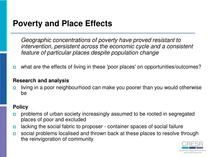 Poverty and Place Effects