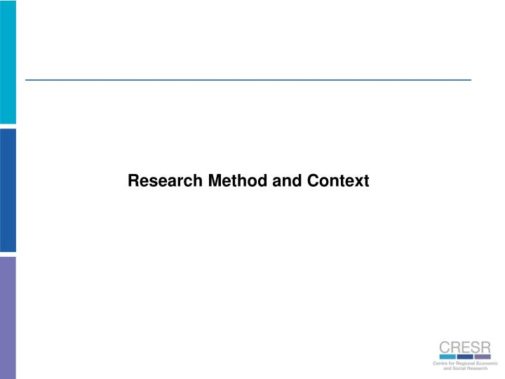 Research Method and Context