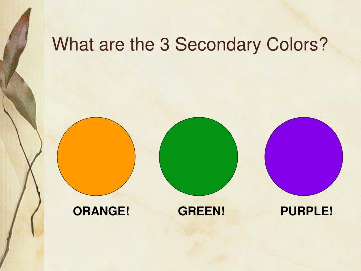 What Are The 3 Secondary Colors