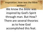 inspiration how was the bible written