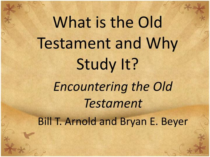 what is the old testament and why study it n.