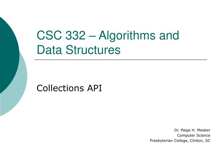 csc 332 algorithms and data structures