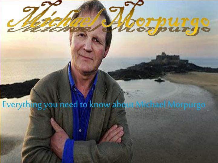 everything you need to know about michael morpurgo n.