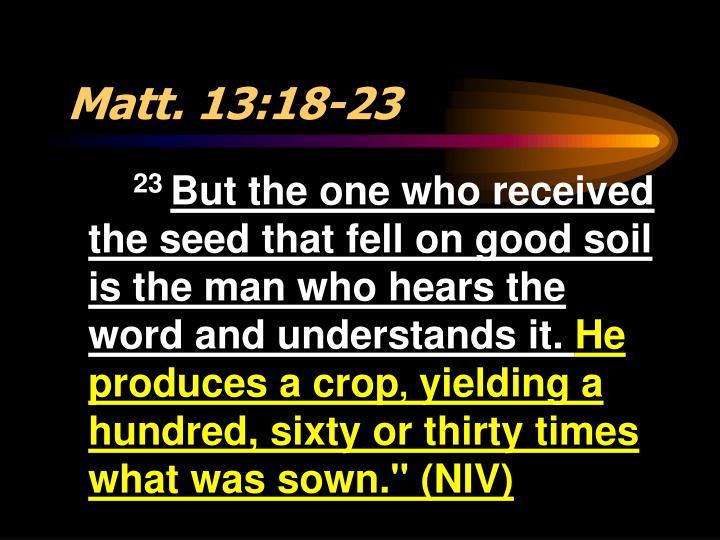Matt. 13:18-23