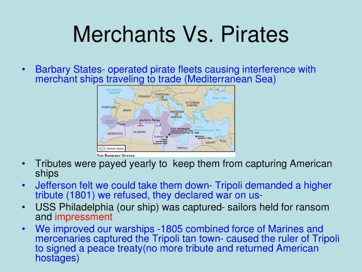 Merchants vs pirates