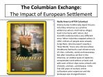 the columbian exchange the impact of european settlement