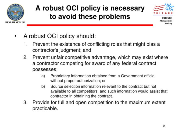 A robust OCI policy is necessary