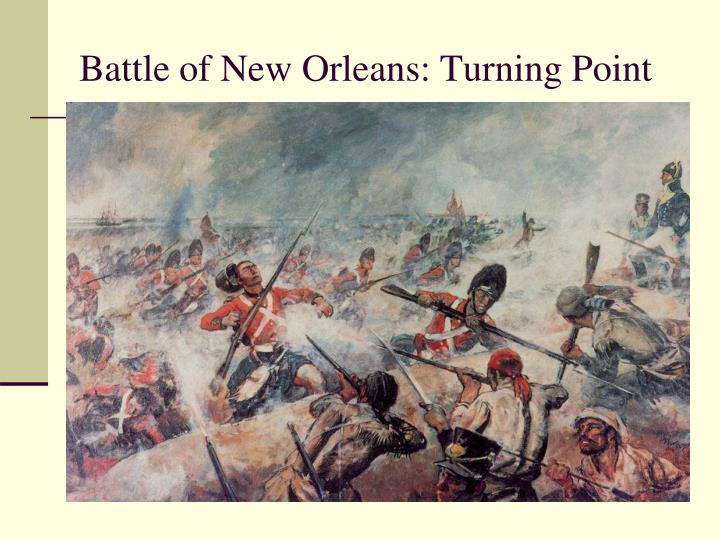 Battle of New Orleans: Turning Point
