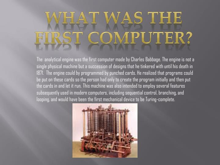 What was the first computer?