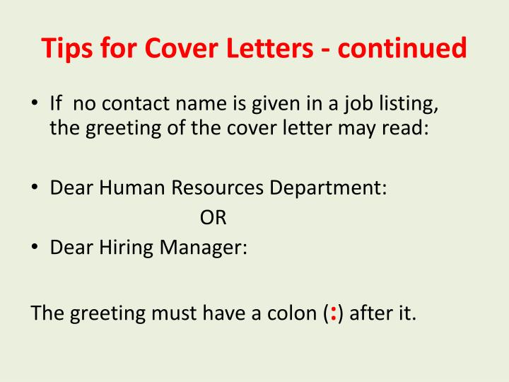 Tips for Cover Letters - continued