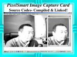 pixelsmart image capture card source codes compiled linked