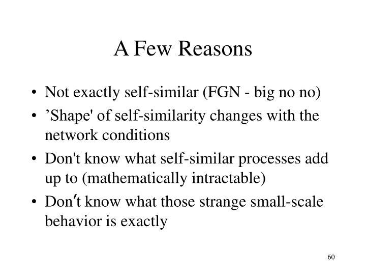 A Few Reasons