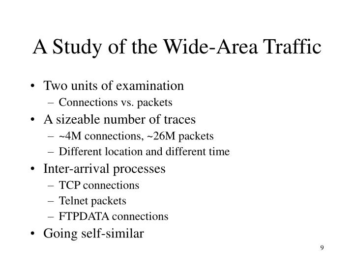 A Study of the Wide-Area Traffic