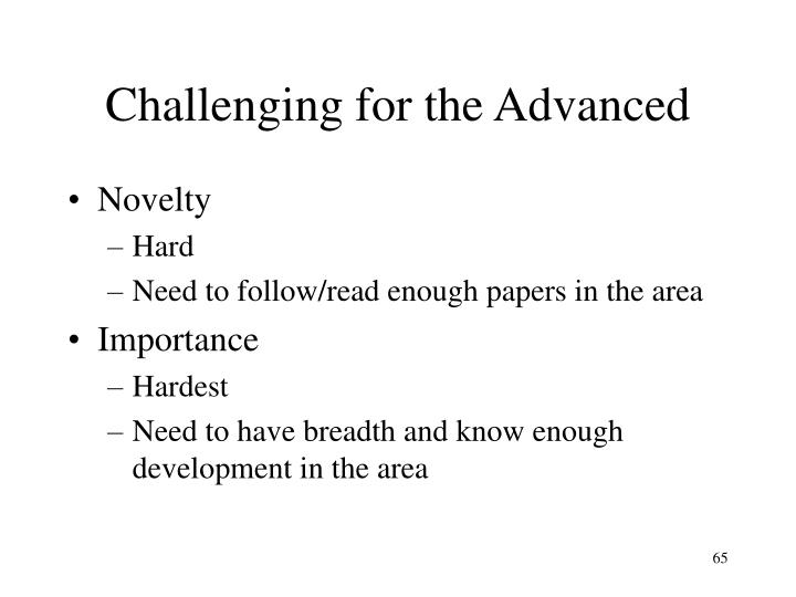 Challenging for the Advanced