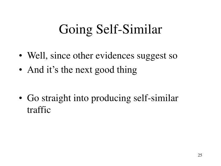 Going Self-Similar