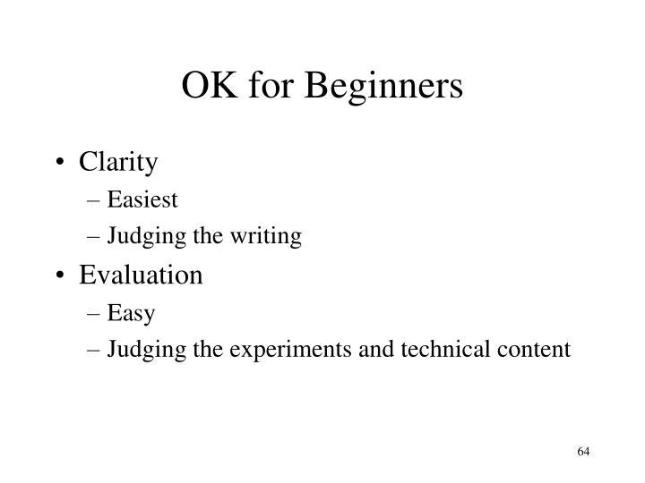 OK for Beginners