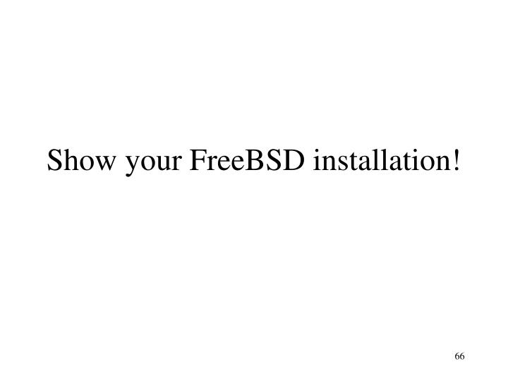 Show your FreeBSD installation!