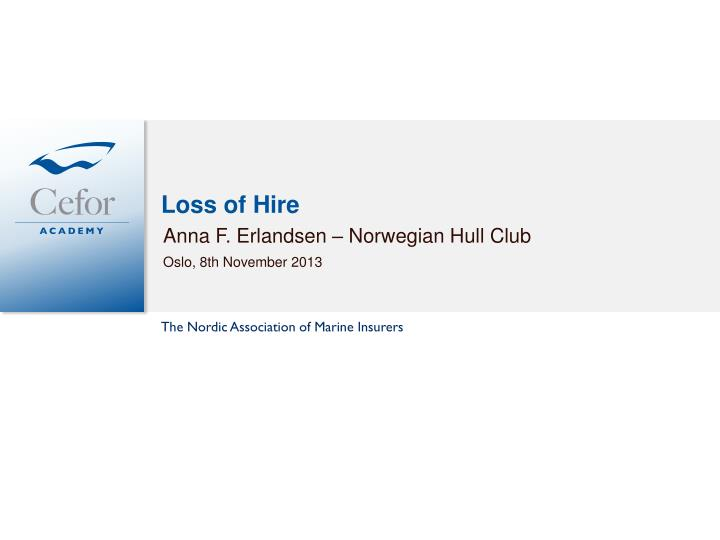 loss of hire n.