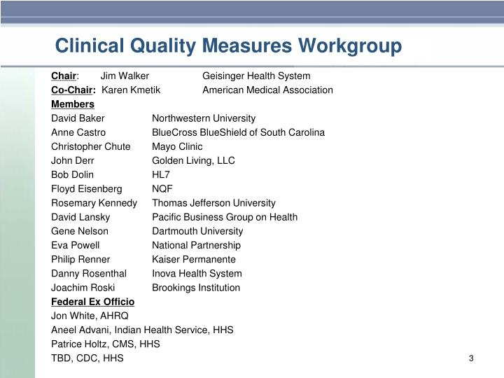 Clinical quality measures workgroup