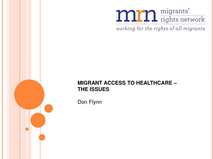 MIGRANT ACCESS TO HEALTHCARE – THE ISSUES