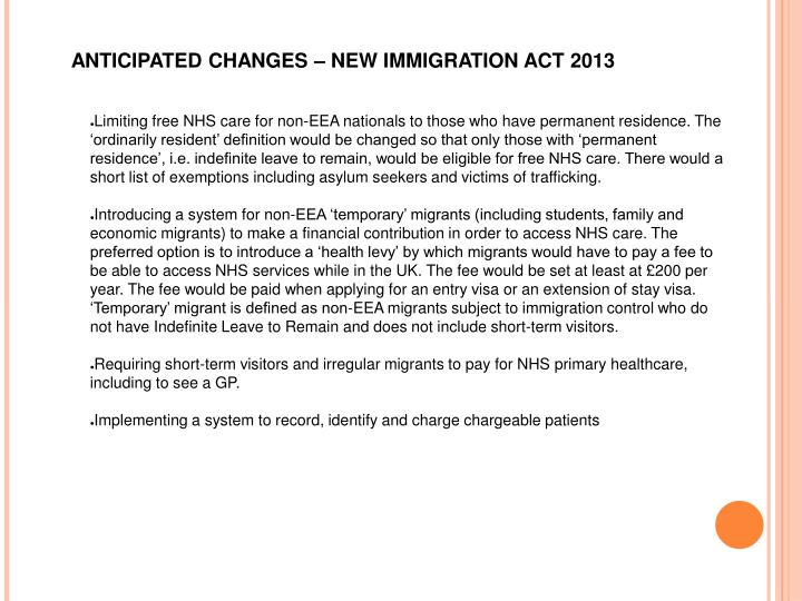 ANTICIPATED CHANGES – NEW IMMIGRATION ACT 2013