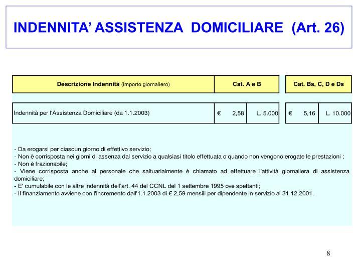 INDENNITA' ASSISTENZA  DOMICILIARE  (Art. 26)