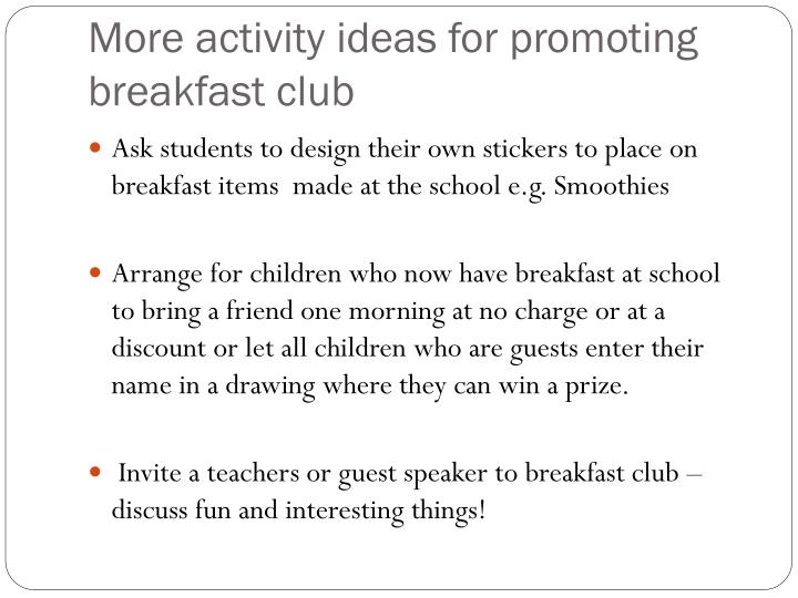 More activity ideas for promoting breakfast club