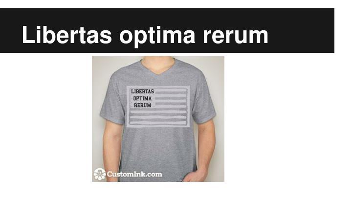 Libertas optima rerum