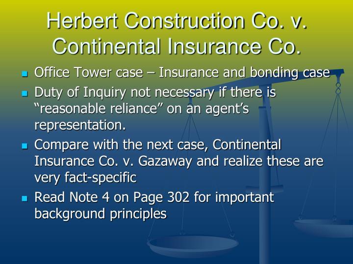 Herbert Construction Co. v. Continental Insurance Co.