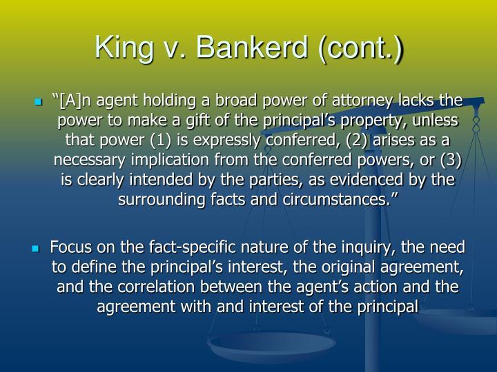 King v. Bankerd (cont.)