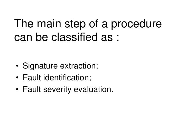 The main step of a procedure can be classified as :