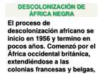 descolonizaci n de frica negra