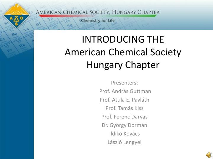 introducing the american chemical society hungary chapter n.