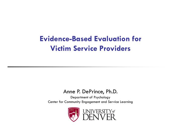 evidence based evaluation for victim service providers n.