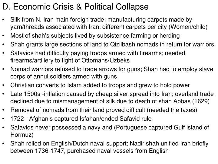 D. Economic Crisis & Political Collapse