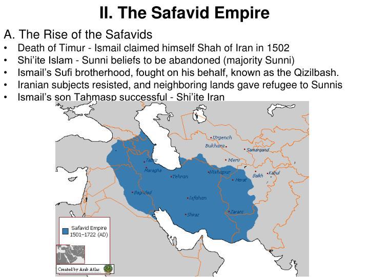 II. The Safavid Empire