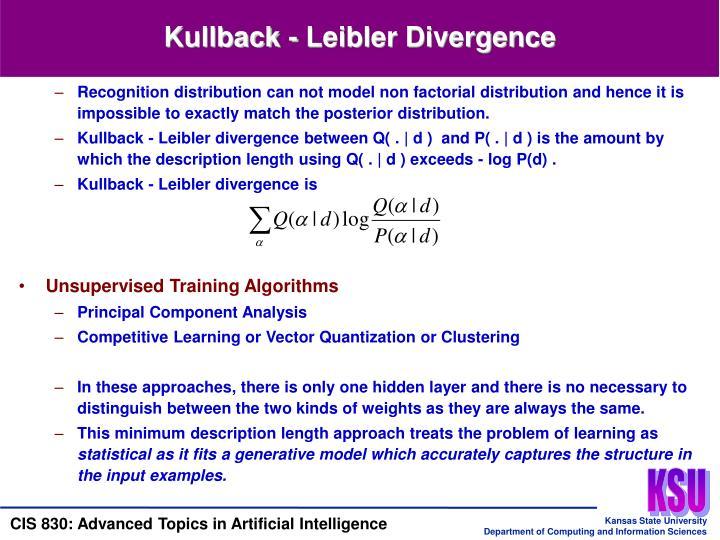 Kullback - Leibler Divergence