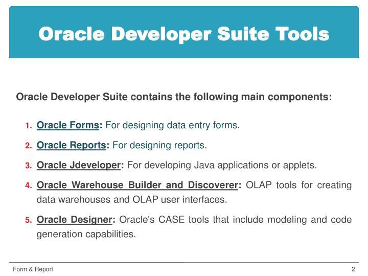Oracle developer suite tools