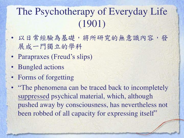 The Psychotherapy of Everyday Life (1901)