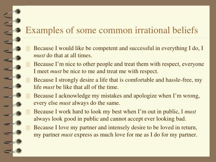 Examples of some common irrational beliefs