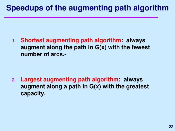 Speedups of the augmenting path algorithm