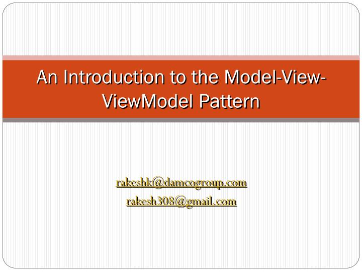 an introduction to the model view viewmodel pattern n.
