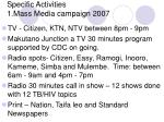 specific activities 1 mass media campaign 2007