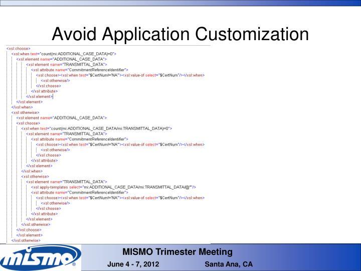 Avoid Application Customization