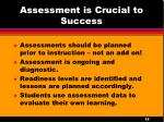 assessment is crucial to success