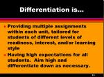 differentiation is1